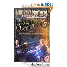 Ministry Protocol is an anthology of short stories set in the world of the Ministry of Peculiar Occurrences. It features authors like Karina Cooper, Leanna Renee Hieber, Tiffany Trent, Tee Morris and more... Travel the steampunk world with the Ministry, for action, adventure and romance!