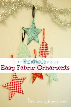 Easy Fabric Ornaments - BusyBeingJennifer.com #101handmadedays