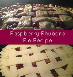 Linn Acres Farm: Raspberry Rhubarb Pie Recipe