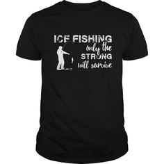 Ice Fishing only the strong will survive