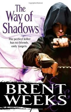 The Way of Shadows by Brent Weeks (Night Angel Book 1)