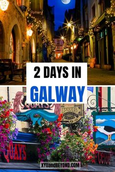 2 days in Galway   Galway Ireland things to do   Ireland   Galway City   Visiting Galway   Galway photos   Galway Girl   Galway City