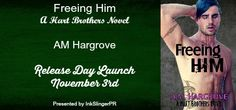 RELEASE DAY LAUNCH: EXCERPT, TEASERS, AND GIVEAWAY: Freeing Him by A.M. Hargrove http://fairestofall.wordpress.com/2014/11/03/release-day-launch-excerpt-teasers-and-giveaway-freeing-him-by-a-m-hargrove/