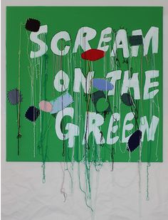 Scream on the Green 2015 120 x 120cm acrylic, patches, applique, thread