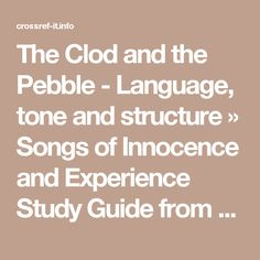 The Clod and the Pebble - Language, tone and structure » Songs of Innocence and Experience Study Guide from Crossref-it.info