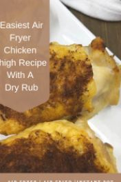 Easiest Air Fryer Chicken Thigh Recipe With A Homemade and Easy Dry Rub Cooking Boneless Chicken Thighs, Air Fryer Recipes Chicken Thighs, Easy Chicken Thigh Recipes, Oven Chicken, Yum Yum Chicken, Chicken Recipes, Air Fryer Dinner Recipes, Healthy Recipes, Healthy Food