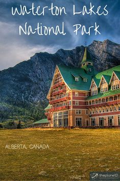 The Wonders of Waterton Lakes National Park in Canada | The Planet D Adventure Travel Blog | Waterton is directly connected to Glacier National Park and the two parks are known as the International Peace Park - UNESCO World Heritage Site