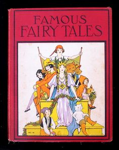 Fairy Tales Stories | Famous Fairy Tales. A Nursery Tales book | Old Children's Books