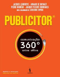 [Ongoing] Publicitor by Pedro Dionísio, Joaquim Vicente Rodrigues. Catherine Emprin, Arnaud de Baynast and Jacques Lendrevie