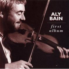 First Album - Aly Bain $9 Download (Celtic Fiddle)