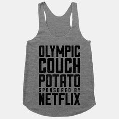 Did you hear? Couch Potato is now an Olympic sport thanks to Netflix. You wouldn't have gotten to where you are today without the help and support from your greatest coach, the television. Be proud of your lazy life in this vintage Olympic Couch Potato athletic grey racerback tank!  The America...