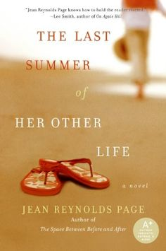 The Last Summer of Her Other Life by Jean Reynolds Page https://www.amazon.com/dp/0061452491/ref=cm_sw_r_pi_dp_UjcwxbNCCMFXD