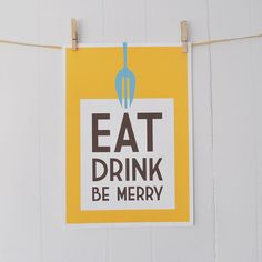 Eat, Drink, Be Merry Kitchen Art Print In Yellow: A3 SALE PRINT