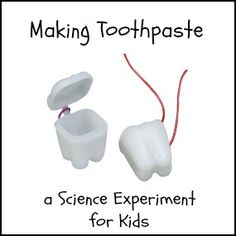 Science Experiments for Kids: Making Toothpaste! Tooth Boxes make the perfect take-home containers for kid-made toothpaste.