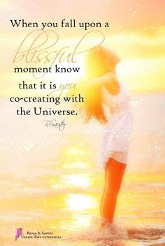 When you feel your Bliss, the Universe is responding to your own Divine Creations. <3 <3 <3 <3 <3