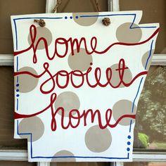 home sooieet home, arkansas door hanger!