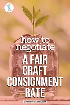 How to negotiate a fair craft consignment rate. Here's what you can expect to get paid if you sell your crafts on consignment. #craftbusiness #craftprofessional Selling Crafts Online, Craft Online, Craft Business, Creative Business, Business Ideas, Retail Customer, Where To Sell, Selling Handmade Items, Vendor Events