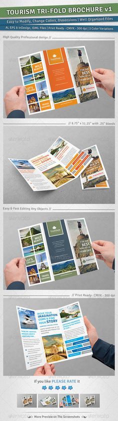 Tourism Tri-Fold Brochure | Volume 1  #GraphicRiver         Tourism Tri-Fold Brochure is a designed for Any types of companies. It is made by simple shapes Although looks very professional. Easy to modify, change colors, dimensions, get different combinations to suit the feel of your event.   Featured:    Ai CS3 & EPS CS File Format  InDsign CS6 & IDML (InDsign CS4 or Later) File Format