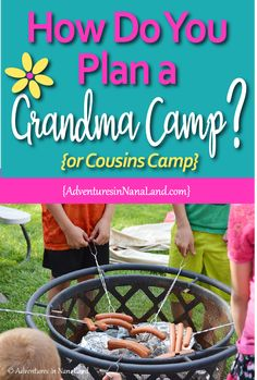 Are you thinking about holding your own Grandma Camp or Cousins Camp? Start here where we can walk you through the steps from planning to having fun with the kids! Check out this post that starts at the beginning with some questions to ask yourself before Summer Activities For Kids, Camping Activities, Activities To Do, Camping Meals, Summer Kids, Go Camping, Toddler Activities, Kids Fun, Minivan Camping