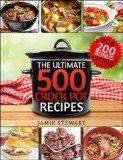 Crock Pot Recipes - The Ultimate 500 CrockPot Recipes Cookbook (Crock-Pot Meals, Crock Pot Cookbook, Slow Cooker, Slow Cooker Recipes, Slow Cooking, Slow ... Meals, Paleo, Vegan): Bonus 200 Recipes - http://howtomakeastorageshed.com/articles/crock-pot-recipes-the-ultimate-500-crockpot-recipes-cookbook-crock-pot-meals-crock-pot-cookbook-slow-cooker-slow-cooker-recipes-slow-cooking-slow-meals-paleo-vegan-bonus-200-recipes/