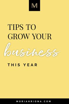 I'm sharing 7 tips for how to grow your business this year—including business coaching, small business education, marketing, passive income, and more! Business Coaching, Business Education, Business Advice, Online Business, Sales And Marketing, Media Marketing, Successful Marketing Campaigns, Photographer Branding, Business Organization
