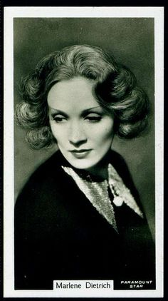 Cigarette Card - Marlene Dietrich - If ANYONE should have had a cigarette card, it was Dietrich.