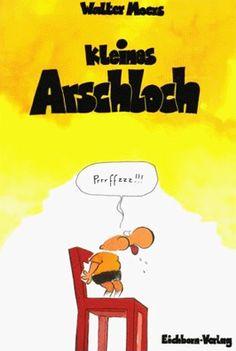 Arschloch nackt kleines Deutsch Arschloch