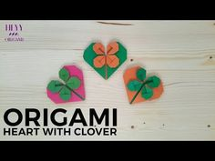 How to make easy and beautiful origami heart wıth clover. Cute Origami, Kids Origami, Origami Ball, Useful Origami, Origami Animals, Origami Stars, Origami Paper Folding, Origami And Kirigami, Origami Flowers Tutorial