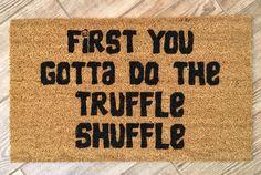 The original Goonies door mat Truffle shuffle doormat Chunk Front Door Mats, Cute Door Mats, Front Porch, Truffle Shuffle, Wood Supply, Florida Sunshine, Funny Doormats, Welcome Mats, Paint Party
