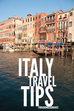 7 best travel tips for seeing the real Italy