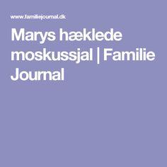 Marys hæklede moskussjal   Familie Journal
