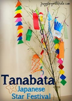 Tanabata is a Japanese Star Festival that is celebrated on July 7th.  (although some places celebrate it in August).  It is based on a romantic story about the stars Altair & Vega.  Every year Japanese celebrate this story by writing their wishes on paper and hanging them on a bamboo tree in hopes that their wishes will come true.  Come celebrate with us & learn about this Japanese tradition.  #jugglingwithkids #japan #tanabata