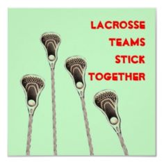 LAX team-spirite-building poster from   zazzle.com/lacrosseshop