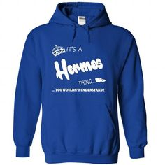 its a Hermes Thing You Wouldnt Understand  T Shirt, Hoo - #boyfriend gift #money gift. PURCHASE NOW => https://www.sunfrog.com/LifeStyle/its-a-Hermes-Thing-You-Wouldnt-Understand-T-Shirt-Hoodie-Hoodies-4480-RoyalBlue-Hoodie.html?68278