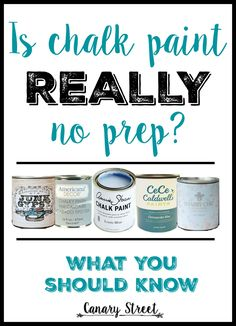 What you need to know before opening your first can of chalk paint. www.canarystreetcrafts.com/                                                                                                                                                      More