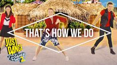 Just Dance Disney Party 2 – Teen Beach 2 – That's How We Do - Official [US]