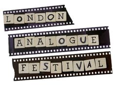 """Deadline -7 August 2013 The first """"LONDON ANALOGUE FESTIVAL""""-dedicated to a variety of arts using analogue technology; celluloid film, analogue photography & analogue sound art. It will show that despite the dominance of digital technologies, proficiency in the analogue arts is still prominent today & analogue arts provide unique aesthetics & skills which continue to be valuable to artists.An opportunity to see new artwork using analogue techniques in innovative ways   www.londonanalogue.com"""