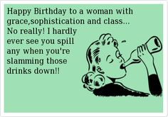 33 Hilarious ECards To Send Anyone Who Loves A Snarky Birthday Meme