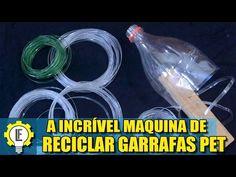A incrível maquina de reciclar garrafas PET! Faça a sua! - YouTube