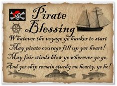 Shop Pirate Blessing Kids Pirates Poster created by RooftopPost. Pirate Maps, Pirate Theme, Pirate Decor, Pirate Quotes, Pirate Bedroom, Funny Tattoos, Ahoy Matey, Pirate Treasure, Pirate Life