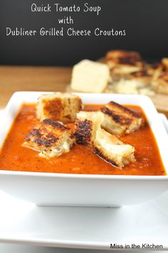 Quick Tomato Soup with Dubliner Grilled Cheese Croutons from Miss in the Kitchen