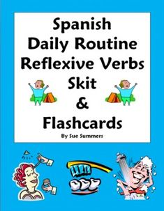Spanish Reflexive Verbs Daily Routine with Ordinal Numbers Skit and Flashcards