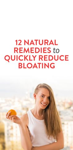 b5ce14eaab 12 Natural Remedies To Quickly reduce Bloating Bloating Remedies