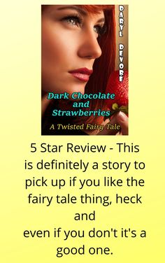 Get your free copy of Dark Chocolate and Strawberries by Daryl Devoré Big Puppies, Big Bad Wolf, Puppy Eyes, Save Her, Strawberries, You Got This, Fairy Tales, Chocolate, Star