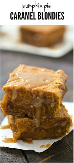 Pumpkin Pie Caramel Blondies - Rich, gooey and the perfect fall dessert!