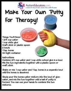 your own Theraputty at home! Add food coloring for color! From the Illinois Neurological Institute.Make your own Theraputty at home! Add food coloring for color! From the Illinois Neurological Institute. Therapy Tools, Therapy Putty, Therapy Ideas, Therapy Games, Illinois, Sensory Integration, Sensory Processing Disorder, Fine Motor Skills, Social Skills