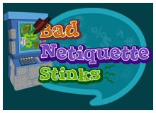 """Bad Netiquette Stinks""- Video for elementary students, explaining internet etiquette and safety"