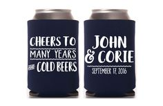 Cheers to Many Years Can Cooler Personalized Can Coolers