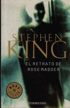 El Retrato de Rose Madder - Stephen King http://rinconrevuelto.blogspot.com.es/2015/04/el-retrato-de-rose-madder-stephen-king.html