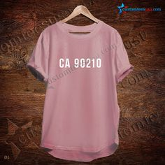 Ca 90210 Quote T-Shirt – Adult Unisex Size S-3XL